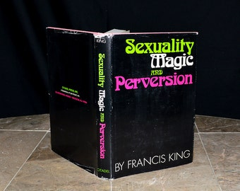 Sexuality Magic & Perversion - Rare Occult 1st Edition Book - Wicca / Magick / Aleister Crowley / Tantra / OTO ... - Illustrated HC w/ DJ -