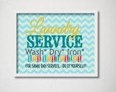 Printable Laundry Room Sign, Art print for your Laundry Room Decor, Chevron, Laundry Service