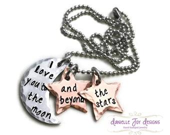 I Love You To The Moon And Beyond The Stars - Custom  Copper Aluminum Necklace- Hand Stamped Jewelry - Personalized Jewelry