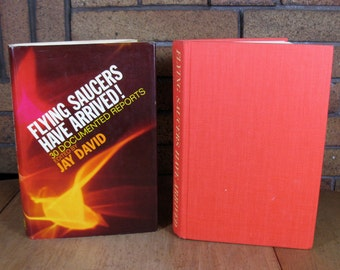 Flying Saucers Have Arrived! 30 Documented Reports Ed by Jay David - 1st ed HC 1970