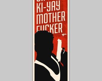 Yippee Ki-Yay - 12x36 poster