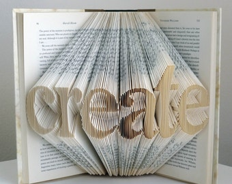 Create - Unique  Gift - Artist - Gift For Creative Person - Folded Book - Inspirational Gift - Teacher - Best Selling Items - Mentor