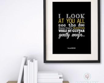 Wall Art - George Harrison Lyrics / The Beatles Lyrics / While My Guitar Gently Weeps
