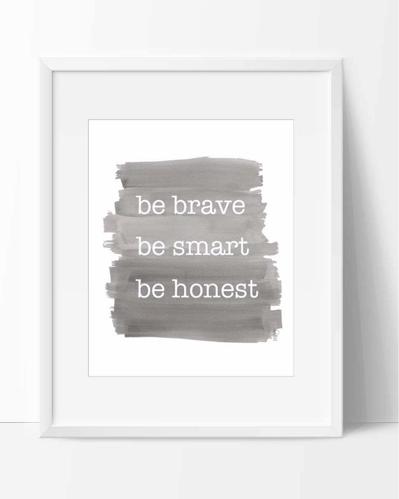 Boys Inspirational Art Print in Gray, be brave, be smart and be honest, 8x10