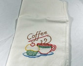 "Hand Embroidered Vintage Design Tea Towel - New - ""Coffee"" - Wonderful Kitchen Decor, Fantastic Gift for Friend"