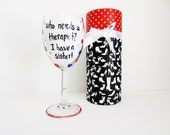 funny wine glass hand painted cute funny wine glass with decorative box....who needs a therapist i have a sister birthday gift