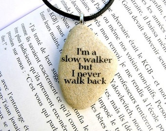 Quote necklace, quote necklace stone, quote written on a stone, stone art,  quote jewelry, quote jewel,  beach stone necklace, beach stone