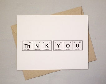"Geeky Greeting Card Thank You Periodic Table of the Elements ""ThNK YOU"" / Sentimental Elements / Card for Teacher / Card for Chemist"