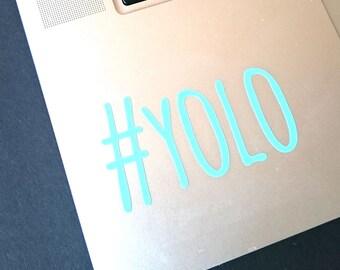 YOLO, YOLO Stickers, YOLO Decal, Car Window Sticker, Laptop Stickers, Laptop Monogram, Laptop Decal, Computer Decal, Computer Stickers