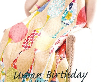 """Pattern """"Urban Birthday'' Quilt Paper Pattern/ Instruction Guide by Sew Kind of Wonderful"""