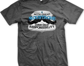 With Great Moustache Comes Great Responsibility Men's T-shirt, Moustache Tee Shirt, Mustache, Men's Mustache T-shirts GH_00510_tee