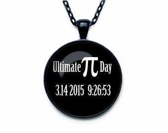 Ultimate Pi Day 3.14 2015 pendant Ultimate Pi Day 3.14 2015 necklace