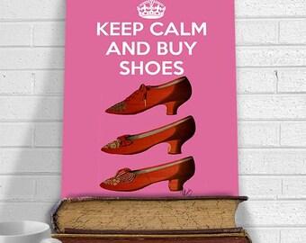 Keep Calm Buy Shoes  Gift for teenage girl room decor girl bedroom art teenage girl art fashion wall art shoe addict fashion poster