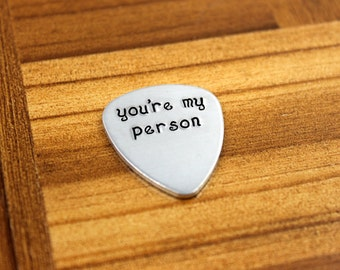 "Anniversary Gifts for Men / Custom Guitar Pick ""You're My Person"" / Personalized Guitar Pick / Men's Gifts / Fathers Day Gift"