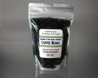 Natural Water Decaf Indonesian Organic & Fair Trade Certified ~ 1/2 Pound Dark Roast Gourmet Coffee Beans