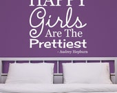 Happy Girls Are The Prettiest - Personalized Custom - Vinyl Wall Decal Sticker Quote Saying Cute Trendy Stylish