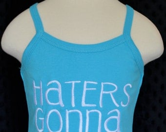 Personalized Haters Gonna Hate Applique Shirt or Onesie Boy or Girl