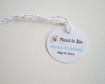 "Mini 1.5"" Meant to Bee Round Small Label Tags - Custom Wedding Favor & Gift Tags"