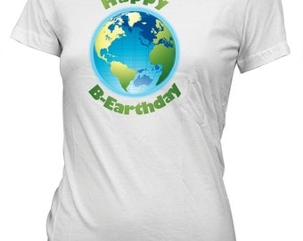 Happy Earth Day Birthday Funny T-Shirt for Juniors Environment Planet Tee