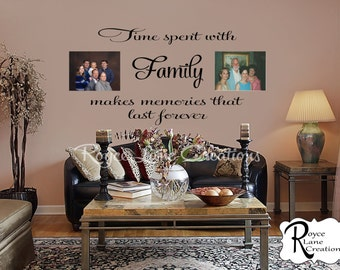 Time Spent with Family 3 Photo Wall Display Decal