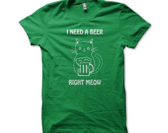 I Need A Beer Right Meow Cat St. Patrick's Day American Apparel T-Shirt - i251a