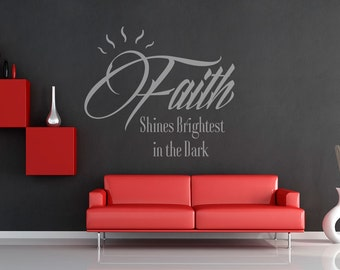 Religious Wall Decals | Faith Shines Brightest in the Dark