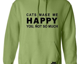 CATS Make Me HAPPY Hoodie - Up to a 5X