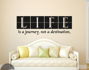 Life Is A Journey, Not A Destination Vinyl Wall Decal Sticker