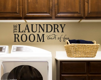 The Laundry Room Loads Of Fun Vinyl Wall Decal Sticker