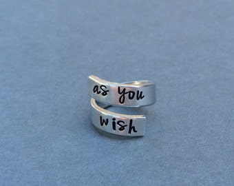 As You Wish The Princess Bride Hand Stamped Aluminum Ring