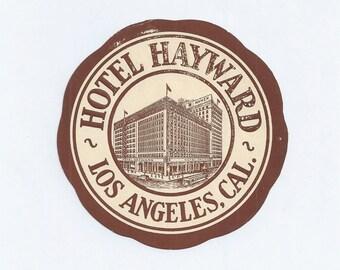 Vintage 40s Luggage Trunk Label Hotel HAYWARD Los Angeles, California
