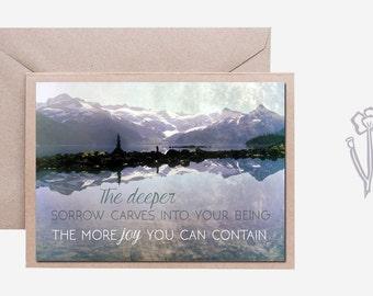 Mountain Print, Gibran Quote, Blank Notecard