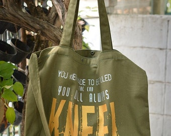 Loki tote bag you were made to be ruled in the end you will always kneel