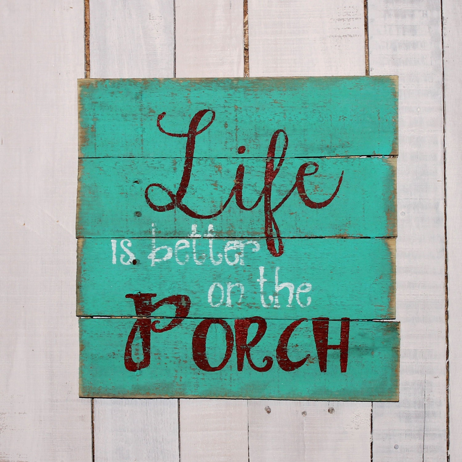 Porch Sign Life Is Better On The Porch Hand Painted Rustic Reclaimed Pallet Wood Sign