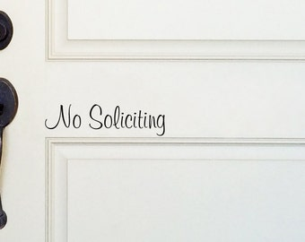 Front door vinyl No Soliciting decal custom made sticker decal