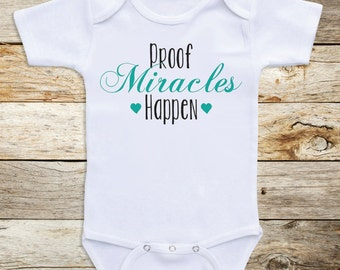 "Cute Baby One Piece ""Proof That Miracles"" Long or Short Sleeve for Girls or Boys Baby Shower Gifts, Newborn Clothing, Baby Clothes C87"