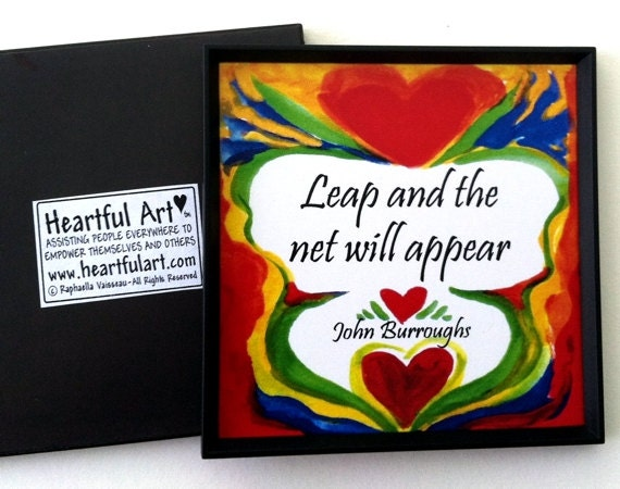 LEAP And The NET Will Appear Inspirational Quote John Burroughs Motivational Print Typography Decor Gift Heartful Art by Raphaella Vaisseau