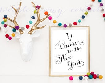 Cheers New Years Eve Photo Prop Printable Sign Champagne Decoration 2014 New Year's Party INSTANT DOWNLOAD PDF Poster