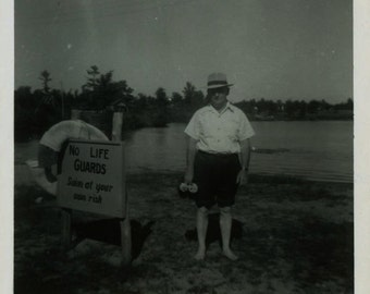 "Vintage Photo ""Sorry...No Lifeguards"" Swim Risk Signage Sign Humor Funny Odd Weird Dark Man Americana Snapshot Picture Foto Vernacular - 169"