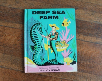 Rare Vintage Children's Book - Deep Sea Farm (Dahlov Ipcar - 1961)
