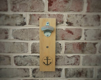 Anchor Bottle opener with Magnet Cap Catcher, Wall Mounted, Handmade with StarrX opener