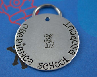 LARGE Dog Tag - Personalized  Pet ID Tag - Handstamped - Obedience School Dropout