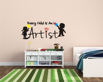 Kids Wall Decals - Every Child Is An Artist - Home Decor - Playroom Wall Decals - Nursery Wall Decal - Daycare Wall Decals
