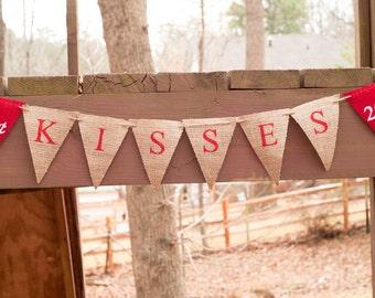 25 cent Kisses Banner, Kisses Burlap Valentine Banner, Valentine's Day Banner, Valentine Decor, Valentine Photo Prop B005