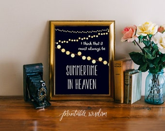 Summer Quote Art Printable, Print wall art decor poster, inspirational quote INSTANT DOWNLOAD - summertime in heaven Printable Wisdom