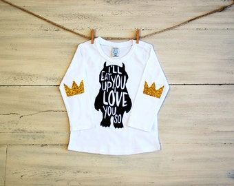 Ill Eat You Up I Love You So Long Sleeve Tee Shirt Where The Wild Things Are Glitter Elbow Patch Shirt Crown Patch Kids Womens Baby Infant
