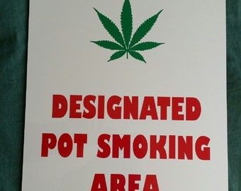 DESIGNATED POT SMOKING Area Sign