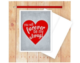 Valentine Card, Romantic Card, Heart Card, Forever Be My Always Card, Valentine Card for Him, Valentine Card for Her