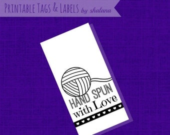 """Printable PDF Label - """"Hand Spun with Love"""" for your handmade spun yarns - Great for Craft Shows - cute tag to print on your choice of paper"""