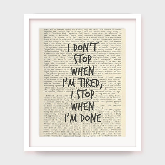 Gym Poster, I Don't Stop When I'm Tired, I Stop When I'm Done, Fitness Printable Quote, Gym Quote, Instant Download
